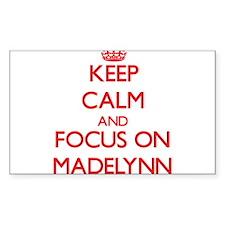 Keep Calm and focus on Madelynn Decal
