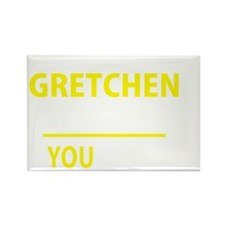Funny Gretchen Rectangle Magnet