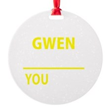 Cute Gwen Ornament