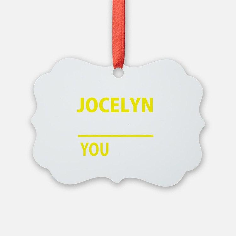 Cute Jocelyn Ornament