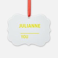 Unique Julianne Ornament