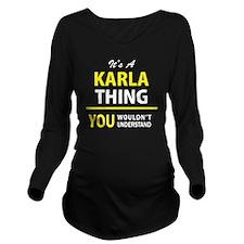Funny Karla Long Sleeve Maternity T-Shirt