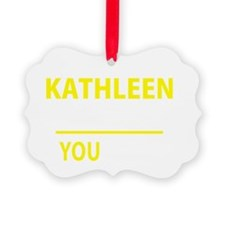 Cute Kathleen Ornament