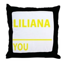 Funny Liliana Throw Pillow