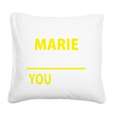 Funny Maribel Square Canvas Pillow