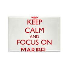 Keep Calm and focus on Maribel Magnets