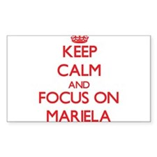 Keep Calm and focus on Mariela Decal