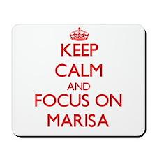 Keep Calm and focus on Marisa Mousepad