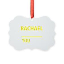 Cute Rachael Ornament