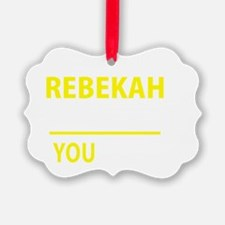 Cute Rebekah Ornament