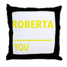 Funny Roberta Throw Pillow
