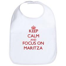 Keep Calm and focus on Maritza Bib