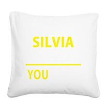 Funny Silvia Square Canvas Pillow