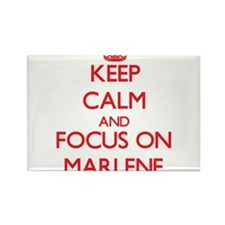 Keep Calm and focus on Marlene Magnets