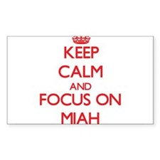 Keep Calm and focus on Miah Decal