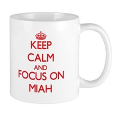 Keep Calm and focus on Miah Mugs