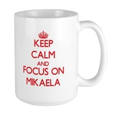 Keep Calm and focus on Mikaela Mugs