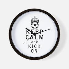 Keep Calm and Kick On Wall Clock