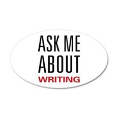 Writing - Ask Me About 35x21 Oval Wall Decal