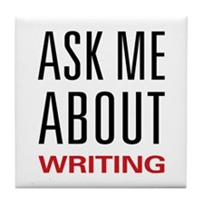 Writing - Ask Me About Tile Coaster