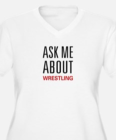 Ask Me About Wrestling T-Shirt