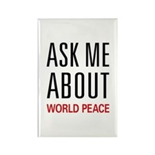Ask Me About World Peace Rectangle Magnet