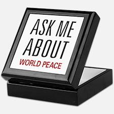 Ask Me About World Peace Keepsake Box