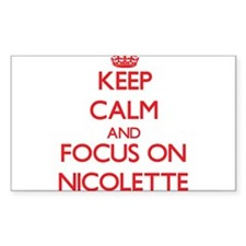 Keep Calm and focus on Nicolette Decal
