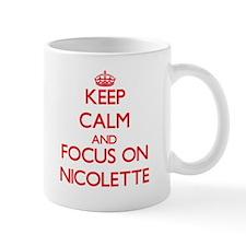 Keep Calm and focus on Nicolette Mugs