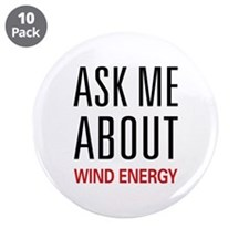 "Ask Me About Wind Energy 3.5"" Button (10 pack)"