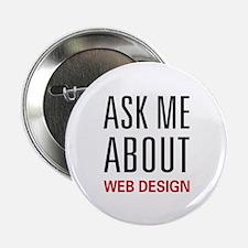 "Ask Me Web Design 2.25"" Button (100 pack)"