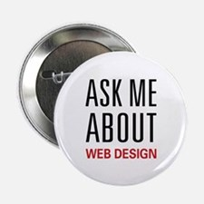"Ask Me Web Design 2.25"" Button (10 pack)"