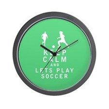 Keep Calm and Lets Play Soccer Wall Clock