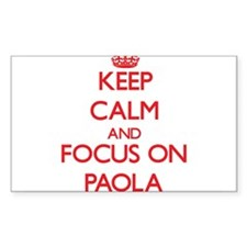 Keep Calm and focus on Paola Decal