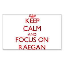Keep Calm and focus on Raegan Decal