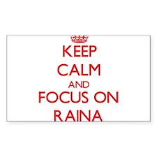 Keep Calm and focus on Raina Decal