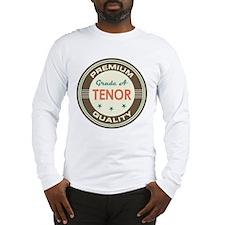 Tenor Singer Music Long Sleeve T-Shirt