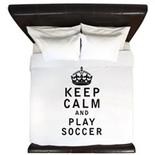 Keep Calm and Play Soccer King Duvet