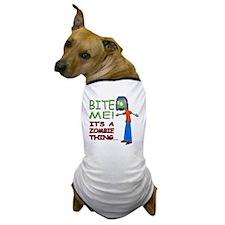 Bite Me Its A Zombie Thing Girl D 175x Dog T-Shirt