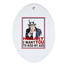 Hillary Kiss My Ass Oval Ornament