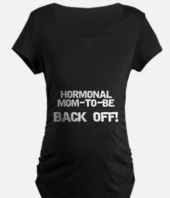 Hormonal Mom-to-Be T-Shirt