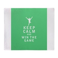 Keep Calm and Win The Game Throw Blanket