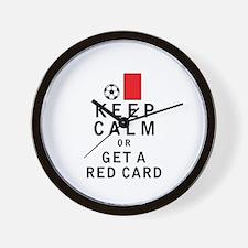Keep Calm or Get a Red Card Wall Clock