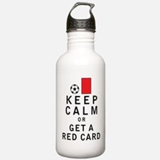 Keep Calm or Get a Red Card Water Bottle