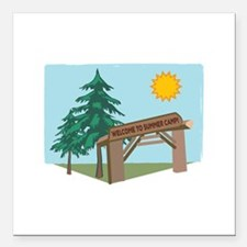"Welcome To The Summer Camp! Square Car Magnet 3"" x"