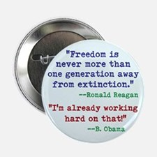 "Our Freedom is Not Guaranteed 2.25"" Button (10 pac"