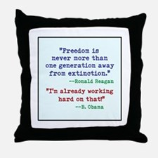 Our Freedom is Not Guaranteed Throw Pillow