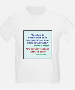 Our Freedom is Not Guaranteed T-Shirt