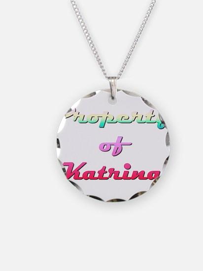 Property Of Katrina Female Necklace Circle Charm