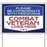 Combat veteran fireworks sign Yard Signs
